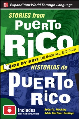 Stories from Puerto Rico/Historias de Puerto Rico, Second Edition