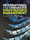 img - for International and Comparative Human Resource Management by Graham Hollinshead (2009-11-01) book / textbook / text book
