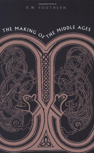 The Making of the Middle Ages (1967 Printing))