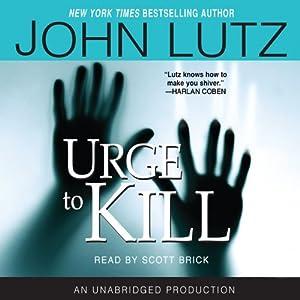 Urge to Kill | [John Lutz]
