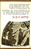 Greek Tragedy: A Literary Study