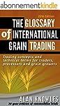 The Glossary of International Grain T...