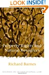 Property Rights and Natural Resources