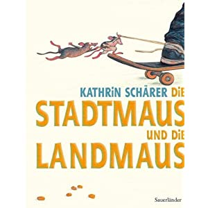 Die Stadtmaus und die Landmaus
