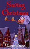 Children s Book: Saving Christmas: Kids Action Adventure Story
