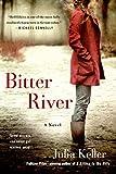 Bitter River (Bell Elkins Novels Book 2)