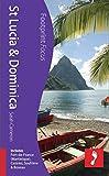 St Lucia & Dominica: Includes Fort-de-France (Martinique), Castries, Soufrière & Roseau (Footprint Focus)