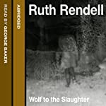 Wolf to the Slaughter | Ruth Rendell