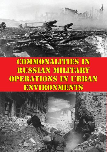 Commonalities In Russian Military Operations In Urban Environments PDF