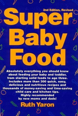 By Ruth Yaron: Super Baby Food Second (2Nd) Edition front-1072702