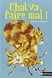 vignette de 'Chat va faire mal ! (Florence Hinckel)'