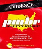 Evidence: Substantive Law Lecture Presentation By Steven Palmer, Esq., PMBR California Director (Multistate Review CDs)