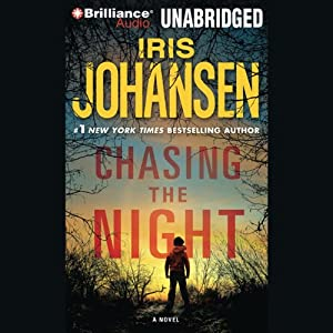 Chasing the Night: An Eve Duncan Forensics Thriller | [Iris Johansen]