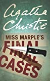 Agatha Christie Miss Marple's Final Cases (Miss Marple)