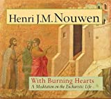 With Burning Hearts (Paperback)