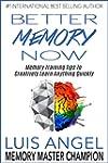 Better Memory Now: Memory Training Ti...