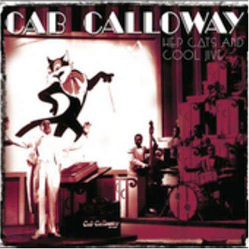 CAB CALLOWAY - Hep Cats and Cool Jive - Zortam Music