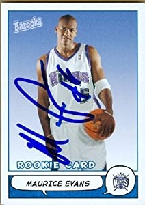 Maurice Evans Autographed Hand Signed Basketball Card (Sacramento Kings) 2005 Topps... by Hall of Fame Memorabilia