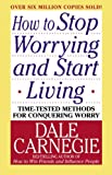img - for How to Stop Worrying and Start Living book / textbook / text book