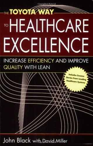 The Toyota Way to Healthcare Excellence: Increase Efficiency and Improve Quality with Lean (ACHE Management) (Toyota Way Book compare prices)