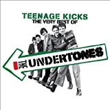 Teenage Kicks - The Very Best Of The Undertones Undertones