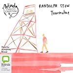 Tourmaline | Randolph Stow