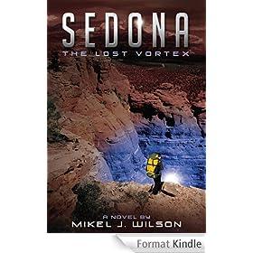Sedona: The Lost Vortex (English Edition)