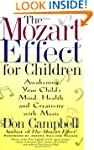 The Mozart Effect For Children: Awake...