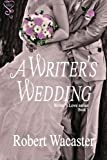 A Writers Wedding