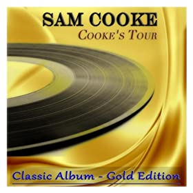 Cooke's Tour (Classic Album - Gold Edition)