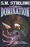The Domination (0671577948) by S.M. Stirling