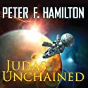 Judas Unchained Audiobook by Peter F. Hamilton Narrated by John Lee