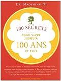 echange, troc Shing Ni Mao - 100 secrets pour vivre jusqu'à 100 ans et plus