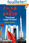 China in Space: The Great Leap Forwar...