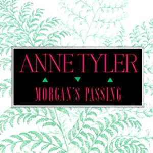 Morgan's Passing | [Anne Tyler]
