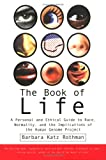 The Book of Life: A Personal and Ethical Guide to Race, Normality, and the Implications of the Human Genome Project