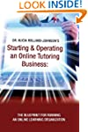 Starting and Operating an Online Tuto...