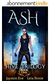 Ash (Hive Trilogy Book 1) (English Edition)