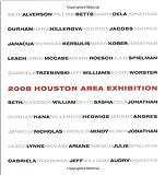 2008 Houston Area Exhibiton