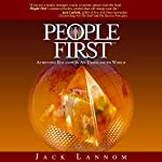 People First: Achieving Balance in an Unbalanced World: People First Series | Jack Lannom