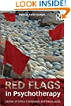 Red Flags in Psychotherapy: Stories o...