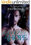 Give Me Hope: Reason Series #2 (The Reason Series)
