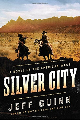 Book Cover: Silver City: A Novel of the American West