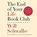 The End of Your Life Book Club | Will Schwalbe