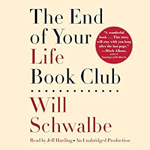 The End of Your Life Book Club Audiobook