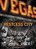 Restless City (A Las Vegas Serial Novel)