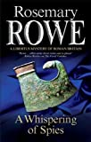 Rosemary Rowe A Whispering of Spies (Libertus Mystery of Roman Britain)