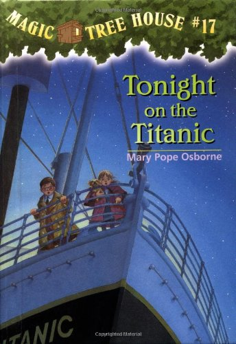 Tonight on the Titanic (Magic Tree House)
