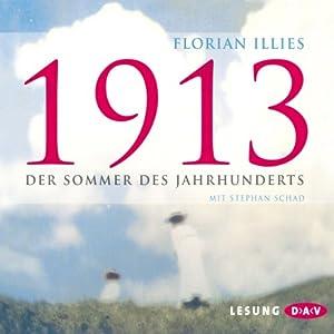 1913: Der Sommer des Jahrhunderts Audiobook