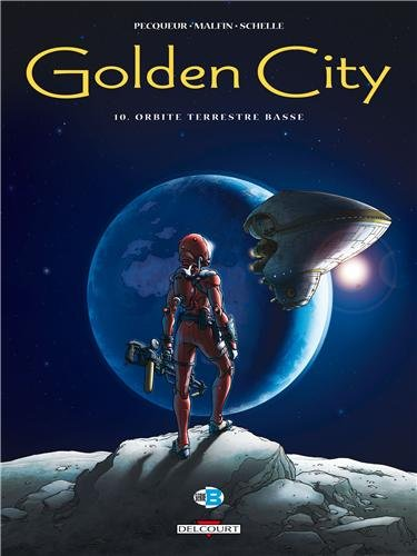 Golden City - T10 - Orbite Terrestre Basse